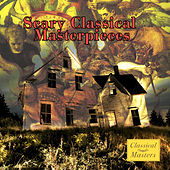Scary Classical Masterpieces by Various Artists