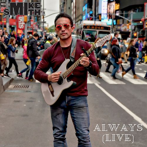 Always (Live) by Mike Smith