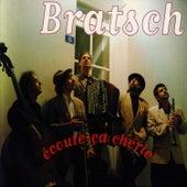 Ecoute-ça Chérie de Bratsch