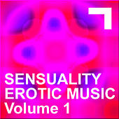 Sensuality – Erotic Music 1 de Various Artists