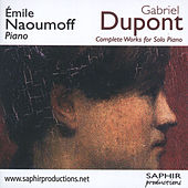 Complete Works For Solo Piano de Gabriel Dupont