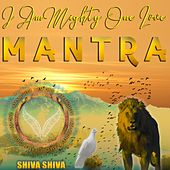 I Am Mighty, One Love Mantra by Mindful Meditation