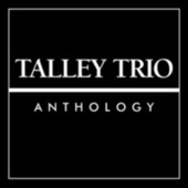Anthology by The Talley Trio