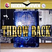 Riddim Driven: Throw Back von Various Artists