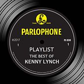 Playlist: The Best Of Kenny Lynch by Kenny Lynch