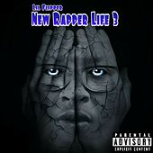 New Rapper Life 3 by Lil Flipper