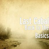 Back to the Basics von Last Cabal