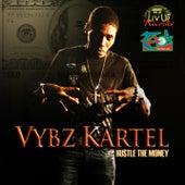 Hustle the Money - Single by VYBZ Kartel