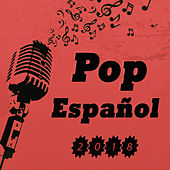 Pop Español 2018 de Various Artists