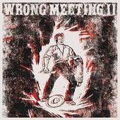 Wrong Meeting II by Two Lone Swordsmen