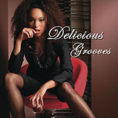 Delicious Grooves by Various Artists