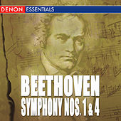 Beethoven: Symphony Nos. 1 & 4 by Various Artists