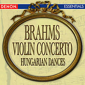 Brahms: Violin Concerto - Hungarian Dance Nos. 1 & 2 by Various Artists