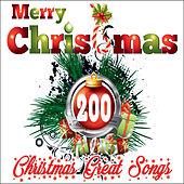 Merry Christmas: 200 Christmas Great Songs (Best Quality Guaranteed) di Various Artists