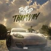 Da Trap Way by Trap Kid