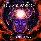 State of Mind 2 von Dizzy Wright