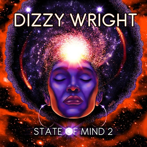 State of Mind 2 by Dizzy Wright