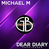 Dear Diary - Unreleased by Michael M