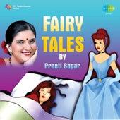 Fairy Tales by Preeti Sagar by Preeti Sagar