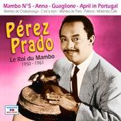 Le roi du mambo 1950-1961 de Perez Prado
