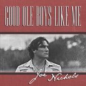 Good Ole Boys Like Me von Joe Nichols