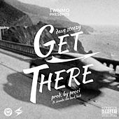 Get There (feat. Scando The Dark Lord) by Dave Steezy