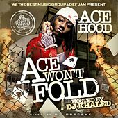 Ace Won't Fold von Ace Hood