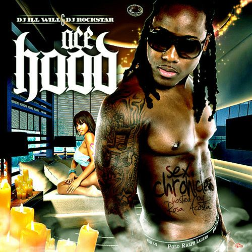 Sex Chronicles by Ace Hood