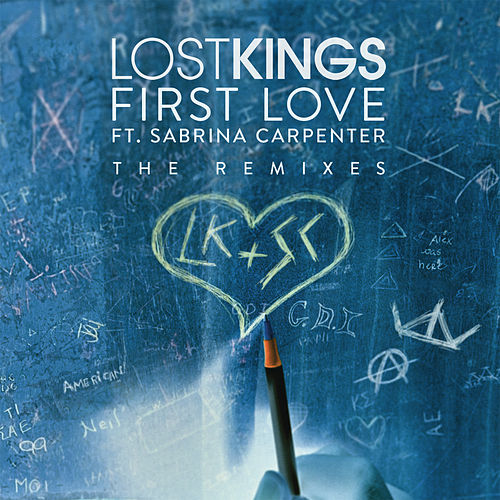 First Love (Remixes) by Lost Kings