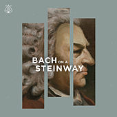 Bach on a Steinway by Various Artists