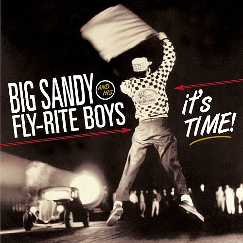 It's Time! by Big Sandy and His Fly-Rite Boys