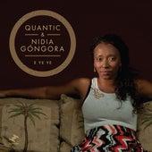 E Ye Ye de Quantic & Nidia Góngora