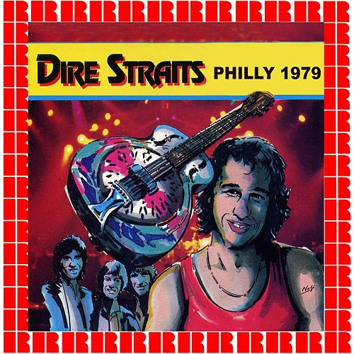Live In Philadelphia 1979 by Dire Straits