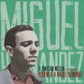 El Canto Que No Cesa. Homenaje a Miguel Hernández by Various Artists