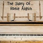 The Story of... Ronnie Aldrich by Ronnie Aldrich