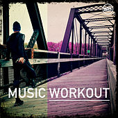 Music Workout by Various Artists