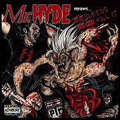 If It Bleeds We Can Kill It de Mister Hyde