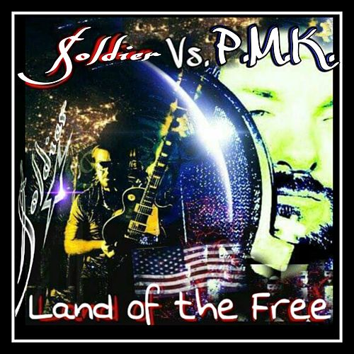 Land of the Free by Soldier