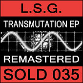 Transmutation EP (Remastered) by L.S.G. (Trance)
