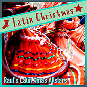 Latin Christmas by Raul's Latin Xmas Allstars