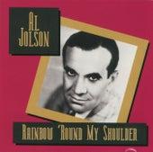 Rainbow 'Round My Shoulder by Al Jolson