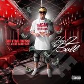 How 2 Ball (feat. TG & CLUTCH) von Ob tha Boss