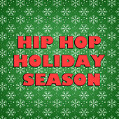 Hip Hop Holiday Season von Various Artists