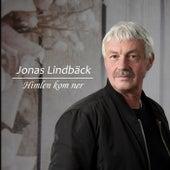 Himlen kom ner by Jonas Lindbäck