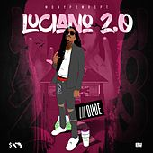 Luciano 2.0 by Lil' Dude