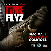 Time Flyz (feat. Goldtoes & Bully Wiz) by Mac Mall
