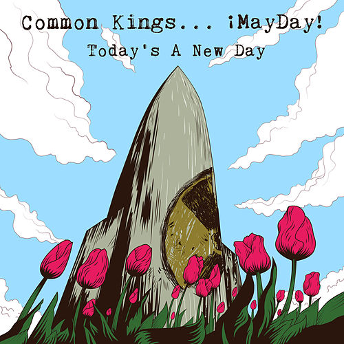 Today's a New Day by Common Kings