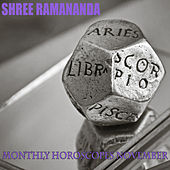 Monthly Horoscopes November von Shree Ramananda