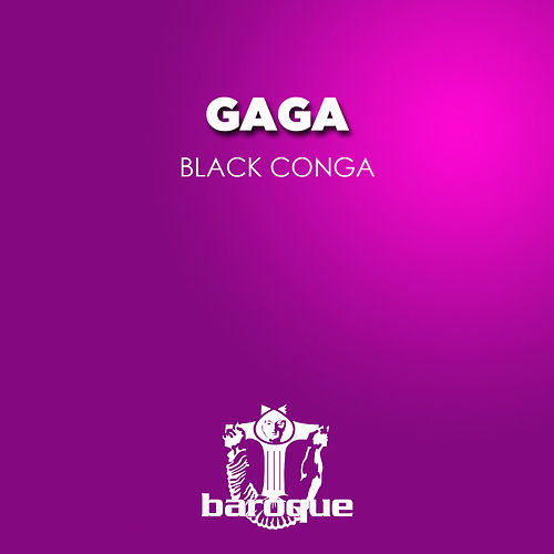 Black Conga by Gaga