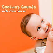 Soothing Sounds for Children by Smart Baby Lullaby